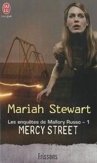 Les enquêtes de Mallory Russo, Tome 1 : Mercy Street