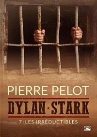 Dylan Stark, T7 : Les Irréductibles