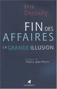 Fin des affaires : la grande illusion