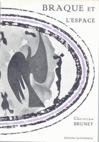 Braque et l'Espace : Langage et Peinture