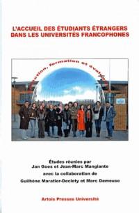 L'accueil des étudiants étrangers dans les universités francophones : sélection, formation et évaluation