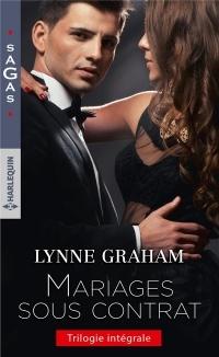 Mariages sous contrat: La vengeance de Vitale Roccanti - L'épouse de Sergios Demonides - Le chantage d'un homme d'affaires
