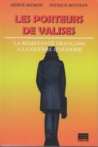 Les porteurs de valises : la résistance française à la guerre d'Algérie