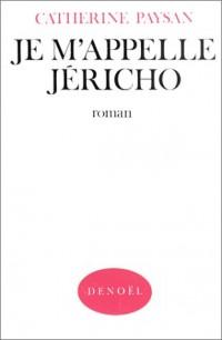 Je m'appelle Jéricho