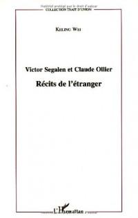 Victor Segalen et Claude Ollier : Récits de l'étranger