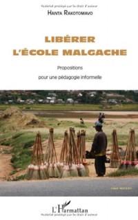 Libérer l'école malgache : Propositions pour une pédagogie informelle