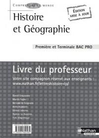 Histoire et Géographie 1e et Tle Bac Pro : Livre du professeur