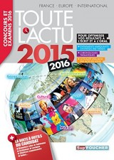 Toute l'actu 2015 Sujets et chiffres de l'actualité 2015 - Concours & examens 2016