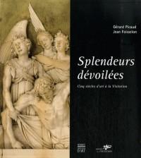 Splendeurs dévoilées : Cinq siècles d'art à la Visitation