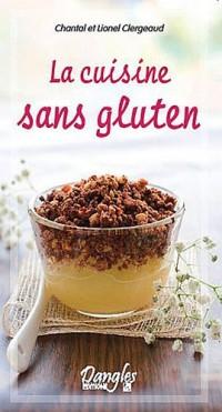 Cuisine sans gluten (la)