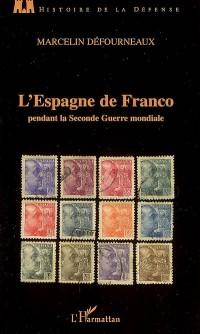 L'Espagne de Franco pendant la Seconde Guerre mondiale
