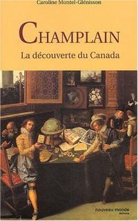 Champlain : La découverte du Canada