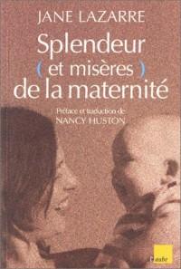 Splendeur (et misères) de la maternité