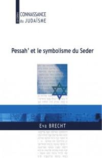Pessah' et le symbolisme du Seder