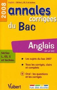 Anglais séries L, ES, S et techno : Annales corrigées du Bac