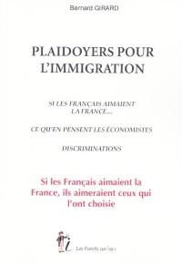 Plaidoyers pour l'immigration