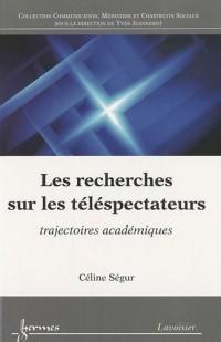 Les recherches sur les téléspectateurs : Trajectoires académiques
