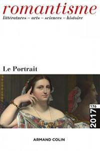 Romantisme nº 176 (2/2017) Le Portrait