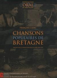 Chansons populaires de Bretagne : Publiées dans La Paroisse Bretonne de Paris (1899-1929) (1CD audio)