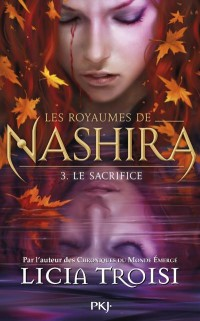 3. Les royaumes de Nashira : Le Sacrifice (3)