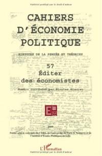 Cahiers d'économie politique, N° 57 : Editer des économistes