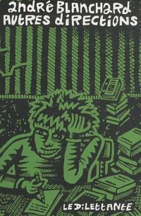 Autres directions : Carnets 2006-2008