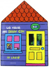La casa del senor Coc/ Hide and Seek Mr Croc