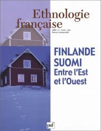 Ethnologie française, numéro 2 - 2003 : Finlande - Suomi : Entre l'Est et l'Ouest