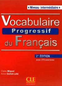 Vocabulaire Progressif du Français Niveau Intermediaire Nouvelle Edition + CD Audio