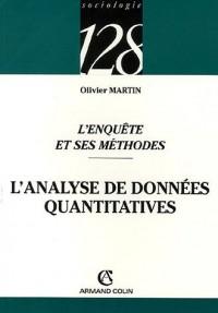 L'enquête et ses méthodes : L'analyse de données quantitatives