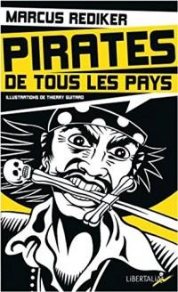 Pirates de tous les pays : L'âge d'or de la piraterie atlantique