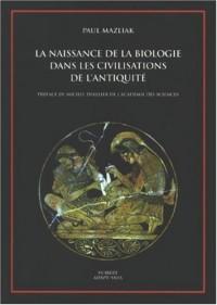 Naissance de la biologie dans les civilisations de l'Antiquité