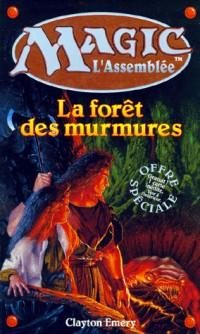 La forêt des murmures