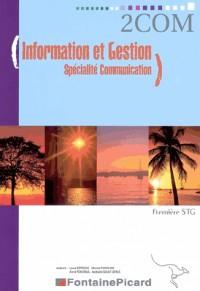 Information et Gestion - Spécialité Communication - Enoncé 1e STG