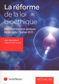 La Loi Relative a la Bioethique du 7 Juillet 2011