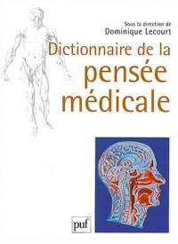 Dictionnaire de la pensée médicale (grand format)