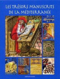 Les trésors manuscrits de la Méditerranée