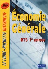 Le Livre-Pochette interactif : Economie générale, BTS 1ère année (Manuel)