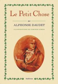 Le Petit Chose : Histoire d'un enfant