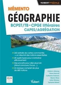 Mémento Géographie BCPST- CPGE littéraires - CAPES / Agrégation - Sujets types Cartes commentées Études de documents