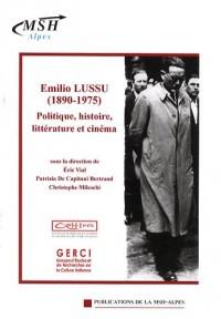 Emilio Lussu (1890-1975) : Politique, histoire, littérature et cinéma