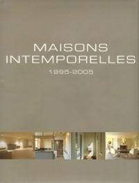 Maisons intemporelles : 1995-2005, Edition trilingue français-anglais-néerlandais