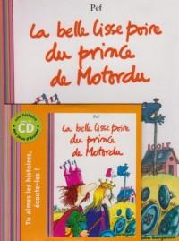 La belle lisse poire du prince de Motordu (1CD audio)