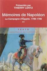 Mémoires de Napoléon : Tome 2, La campagne d'Egypte, 1798-1799 [Poche]