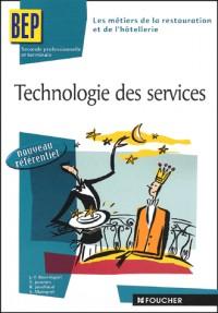 Les métiers de la restauration et de l'hôtellerie : Technologie des services, BEP