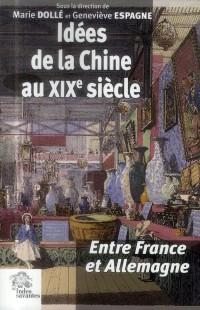 Chine Dans l Espace Franco Allemand au Xixe Siecle