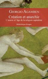 Création et anarchie : L'oeuvre à l'âge de la religion capitaliste
