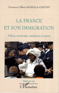 La France et son immigration