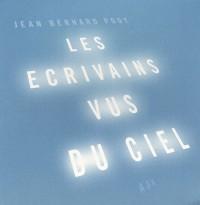 Les écrivains vus du ciel