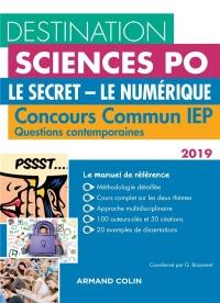 Questions contemporaines 2019 - Concours Commun IEP - Le secret - Le numérique